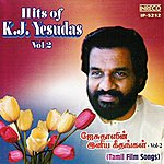 K.J. Yesudas Hits Of K.J.Yesudas - Vol-2 (Tamil Film)
