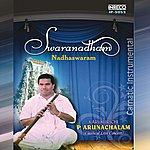 Karukurichi P. Arunachalam Swaranadham