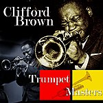 Clifford Brown Trumpet Masters...