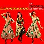David Carroll Orchestra Let's Dance