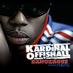Kardinal Offishall Dangerous (International Version)