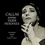 Nicola Rescigno Callas Portrays Verdi Heroines
