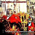 The Band Of The Grenadier Guards The Spirit Of Pageantry
