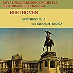 Sir Thomas Beecham Beethoven Symphony No. 3