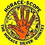 Horace Silver Quintet Horace-Scope