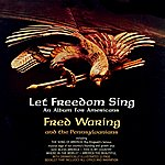 Fred Waring Let Freedom Sing