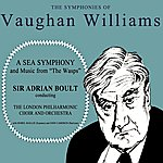 Sir Adrian Boult Vaughan Williams A Sea Symphony