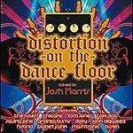 Josh Harris Distortion On The Dance Floor