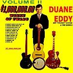 Duane Eddy $1,000,000.00 Worth Of Twang Volume 2