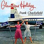 Frank Chacksfield Glamorous Holiday