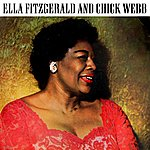 Chick Webb Ella Fitzgerald And Chick Webb