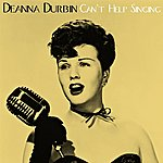 Deanna Durbin Can't Help Singing