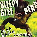 Sleepy Sleepers Alma Tädin Illuusio