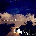Billy Cotton & His Band Crazy Weather