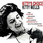 Kitty Wells Kitty's Choice