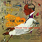 Willie 'The Lion' Smith The Legend Of Willie The Lion Smith