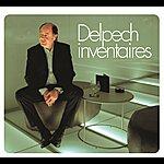 Michel Delpech Les 100 Plus Belles Chansons De Michel Delpech