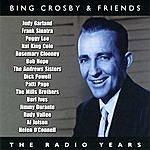 Bing Crosby Bing Crosby & Friends – The Radio Years