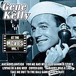 Gene Kelly At The Movies, Vol. 1
