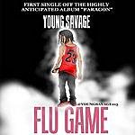 Young Savage Flu Game - Single