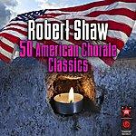 Robert Shaw American Chorale Classics
