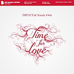 Impact Time For Love (Feat. Natalie Orlie)