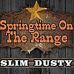 Slim Dusty Springtime On The Range