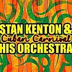 Stan Kenton & His Orchestra Cuban Carnival