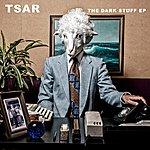 Tsar The Dark Stuff E.P.