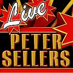 Peter Sellers Live