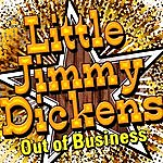 'Little' Jimmy Dickens Out Of Business