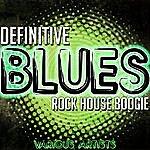 John Lee Hooker Definitive Blues: Rock House Boogie