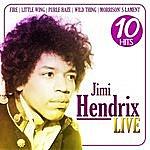 Jimi Hendrix Jimi Hendrix Live. 10 Hits
