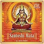 Devki Pandit Santoshi Mata (Vrath Aur Katha)