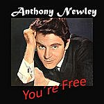 Anthony Newley You´re Free