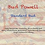 Bud Powell Standard Bud