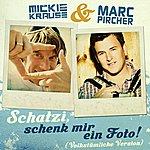 Mickie Krause Schatzi Schenk Mir Ein Foto (Volkstümliche Version) [Feat. Marc Pircher]