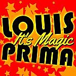 Louis Prima It's Magic