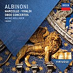 Heinz Holliger Albinoni, Marcello & Vivaldi: Oboe Concertos