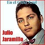Julio Jaramillo En El Cielo Azul