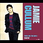 Jamie Cullum These Are The Days/Frontin' (International Version)