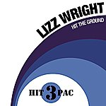 Lizz Wright Hit The Ground Hit Pack