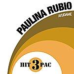 Paulina Rubio Ayudame Hit Pack