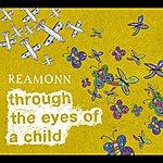 Reamonn Through The Eyes Of A Child