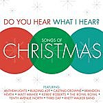 Kerrie Roberts Do You Hear What I Hear? Songs Of Christmas