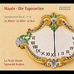 Sigiswald Kuijken Haydn: Die Tageszeiten (The Day Trilogy)