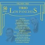 Los Panchos 50 Años Volumen Tres