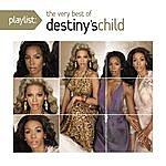 Destiny's Child Playlist: The Very Best Of Destiny's Child