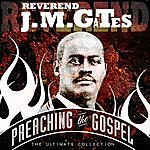 Reverend J.M. Gates Preaching The Gospel - The Ultimate Collection