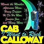 Cab Calloway I Want To Rock